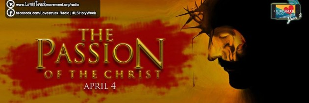 Episode 90: The Passion of the Christ